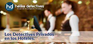 Los detectives privados en los hoteles